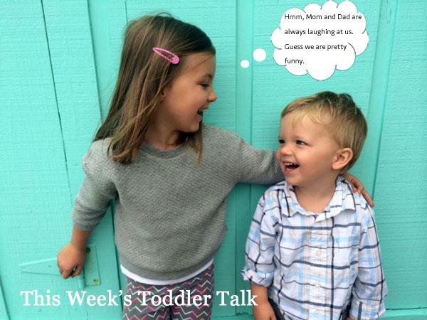 This Week's Toddler Talk